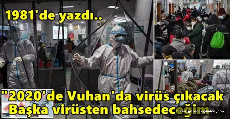 """""""2020'de Vuhan'da virüs çıkacak, dünya ekonomisi çöküp el değiştirecek"""""""