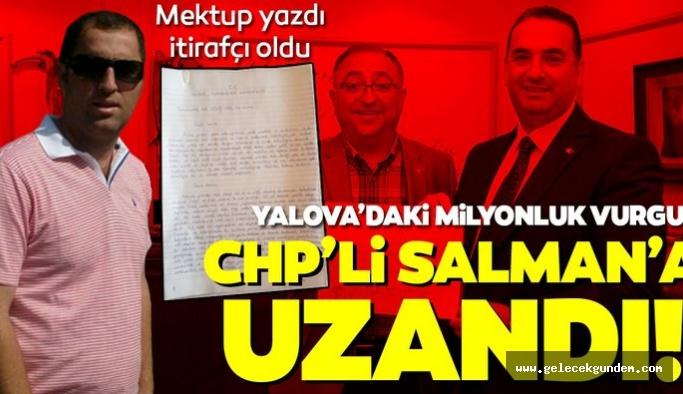 Bekir Bilgi mektup yazdı itirafçı oldu! CHP'li Yalova Belediyesi'ndeki milyonluk vurgun Vefa Salman'a uzandı