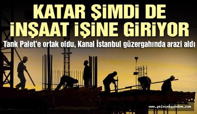 Katar şimdi de inşaat işine giriyor
