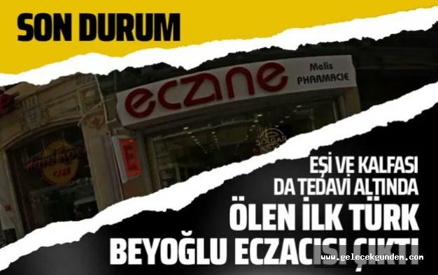 TÜRKİYE'DE KORONA VİRÜS'ÜNDEN ÖLEN İLK KİŞİ !