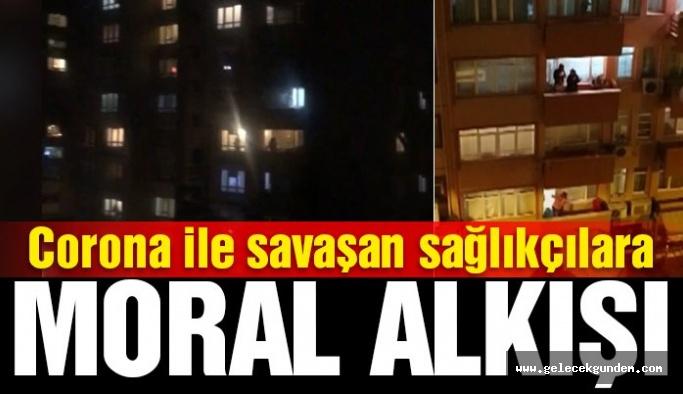 Türkiye sağlık çalışanlarını alkışladı!