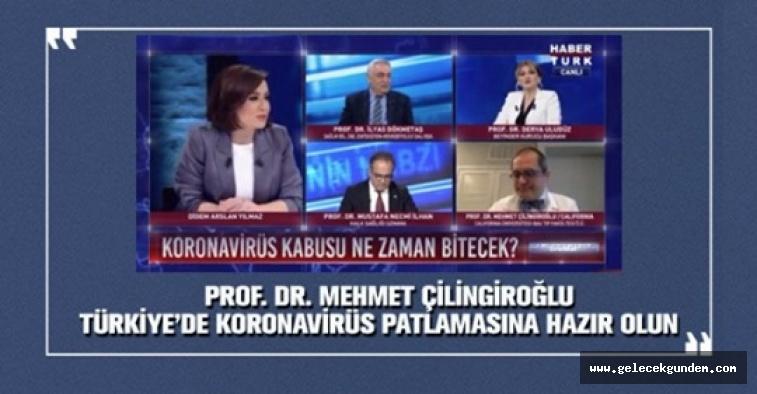 Prof. Dr. Mehmet Çilingiroğlu 'Türkiye'de Koronavirüs patlamasına hazır olun'