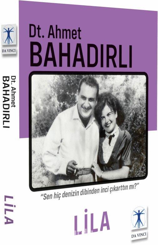 Dt. Ahmet Bahadırlı'nın renkli otobiyografi kitabı çıktı!