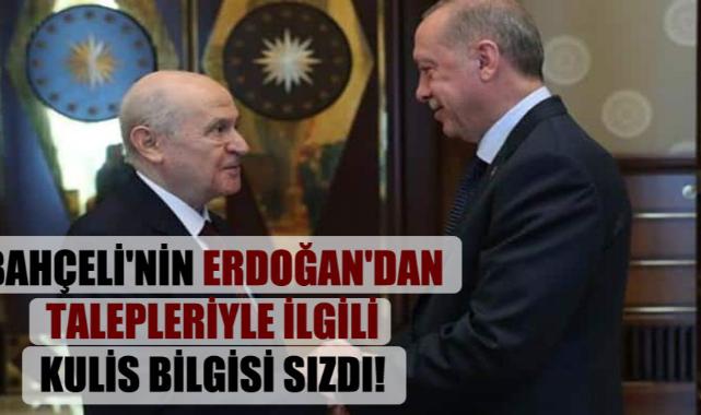 Bahçeli'nin Erdoğan'dan talepleriyle ilgili kulis bilgisi sızdı!