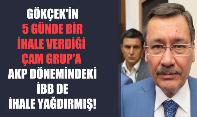 Melih Gökçek'in 5 günde bir ihale verdiği Çam Grup'a AKP dönemindeki İBB de ihale yağdırmış!