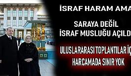 Saray'a sınırsız harcama yetkisi